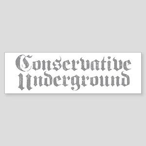 Conservative Underground Bumper Sticker