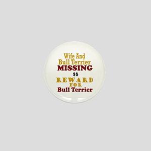 Wife & Bull Terrier Missing Mini Button