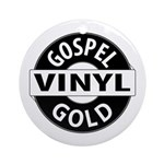 Gospel Vinyl Gold Round Ornament