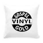 Gospel Vinyl Gold Everyday Pillow