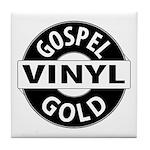 Gospel Vinyl Gold Tile Coaster