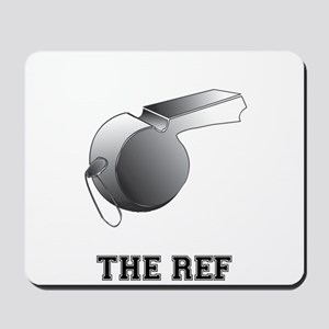 The Ref Gift Mousepad