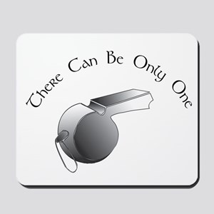Only One Ref Mousepad