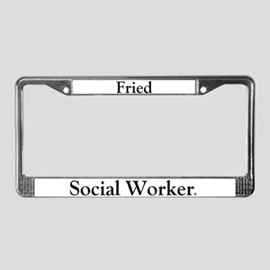 Fried Social Worker License Plate Frame