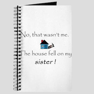 House fell on my Sister Journal