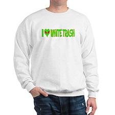 I Love-Alien White Trash Sweatshirt