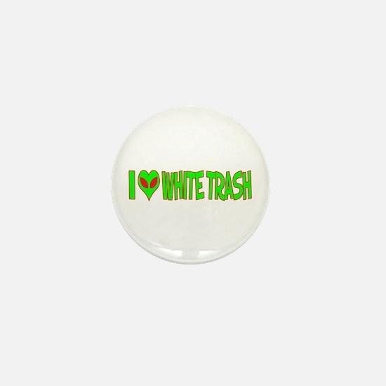I Love-Alien White Trash Mini Button