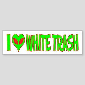 I Love-Alien White Trash Bumper Sticker