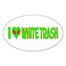 I Love-Alien White Trash Oval Sticker