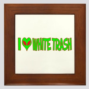 I Love-Alien White Trash Framed Tile