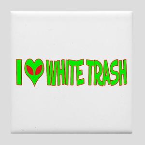 I Love-Alien White Trash Tile Coaster