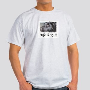 BLACK LAB LIFE IS RUFF Ash Grey T-Shirt