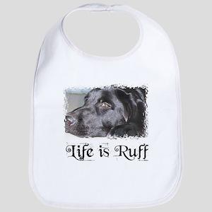 BLACK LAB LIFE IS RUFF Bib