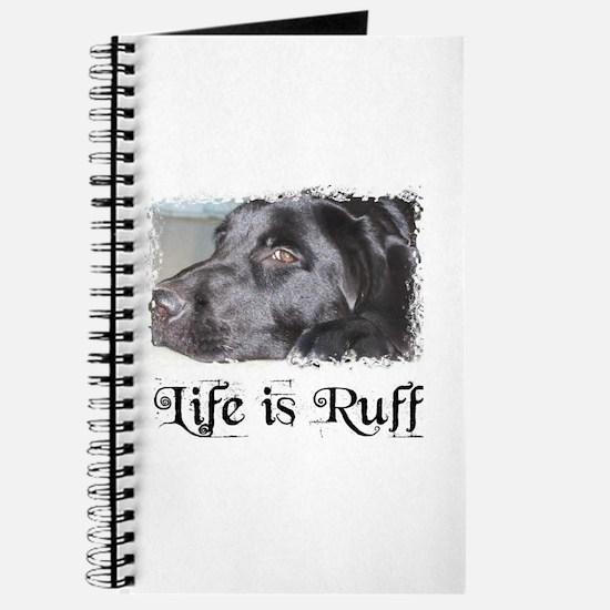 BLACK LAB LIFE IS RUFF Journal