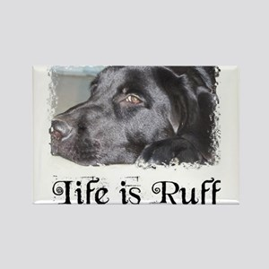 BLACK LAB LIFE IS RUFF Rectangle Magnet
