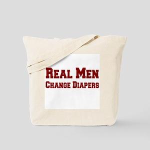 Real Men Change Diapers Tote Bag