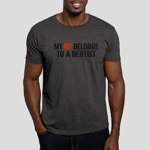 My Heart Belongs to a Dentist Dark T-Shirt