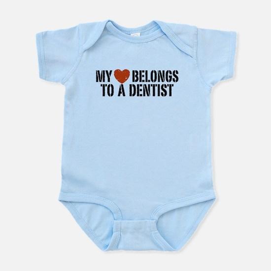 My Heart Belongs to a Dentist Infant Bodysuit