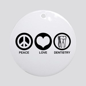 Peace Love Dentistry Ornament (Round)