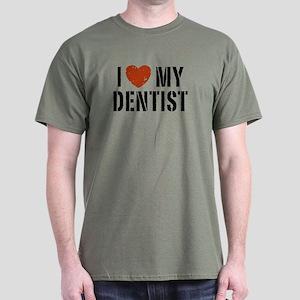 I Love My Dentist Dark T-Shirt