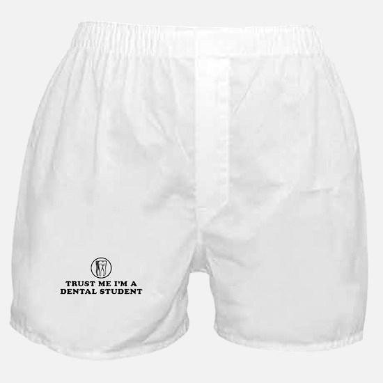 Trust Me I'm a Dental Student Boxer Shorts