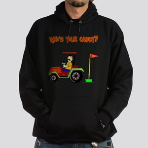 Who's Your Caddy?! Hoodie (dark)