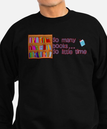 So Many Books Sweatshirt (dark)