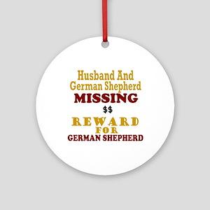 Husband & German Shepherd Missing Ornament (Round)