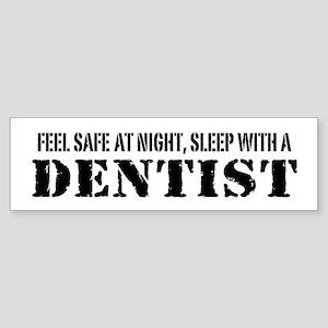 Feel Safe at Night Sleep with a Dentist Sticker (B