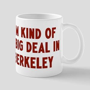 Big Deal in Berkeley Mug
