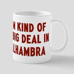 Big Deal in Alhambra Mug