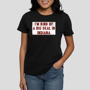 Big Deal in Indiana Women's Dark T-Shirt