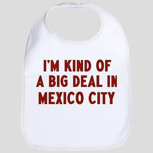 Big Deal in Mexico City Bib