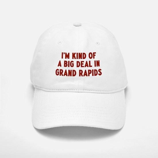 Big Deal in Grand Rapids Baseball Baseball Cap