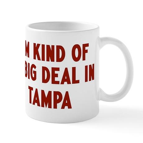 Big Deal in Tampa Mug