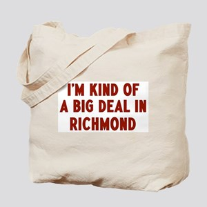 Big Deal in Richmond Tote Bag