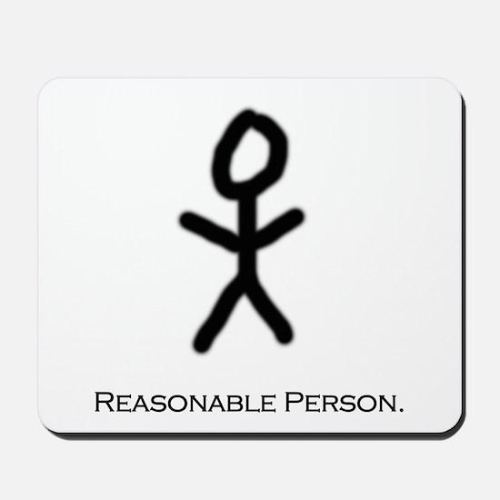 Reasonable Person Mousepad