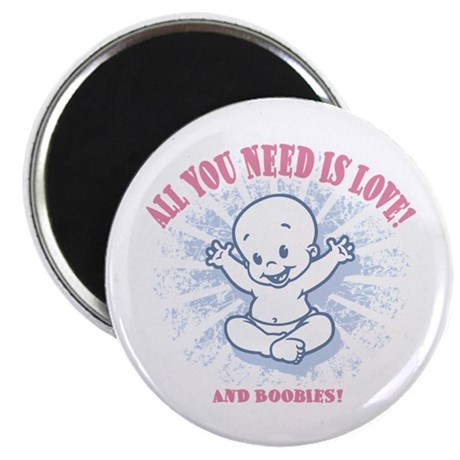 """All You Need -2c 2.25"""" Magnet (10 pack)"""