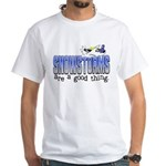 Snowstorms - Good Thing White T-Shirt