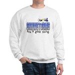 Snowstorms - Good Thing Sweatshirt