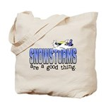 Snowstorms - Good Thing Tote Bag