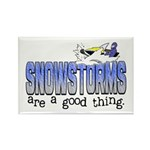 Snowstorms - Good Thing Rectangle Magnet