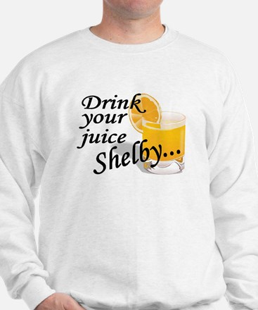 drink your juice shelby Sweater