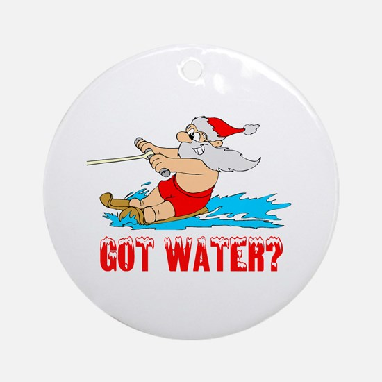 Got Water? Ornament (Round)