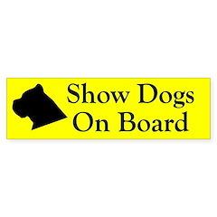 Show Dogs On Board Bumper Bumper Sticker