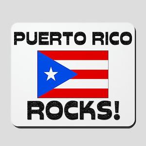 Puerto Rico Rocks! Mousepad