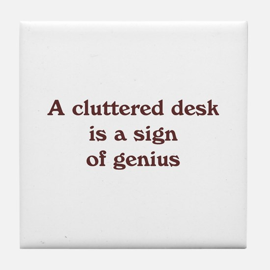 Cluttered Desk Tile Coaster