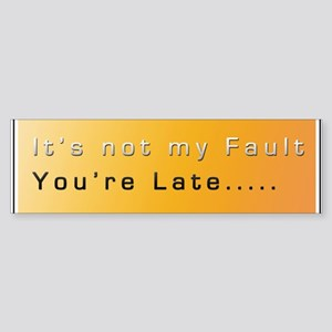 In-Traffic Not my Fault Sticker Bumper Sticker