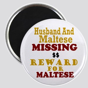 Husband & Maltese Missing Magnet