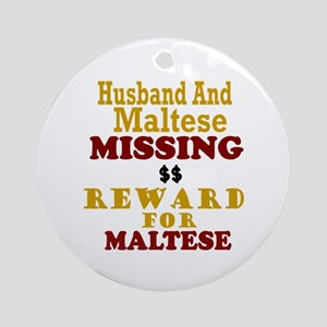 Husband & Maltese Missing Ornament (Round)